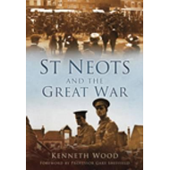 St Neots and the Great War (BOK)