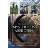 Guide to Mysterious Aberdeen (BOK)