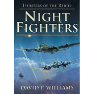 Night Fighters: Hunters of the Reich (BOK)