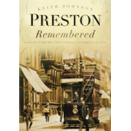 Preston Remembered (BOK)