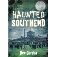 Haunted Southend (BOK)