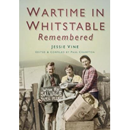 Wartime Whitstable Remembered (BOK)
