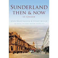 Sunderland Then & Now (BOK)