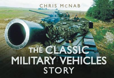 Classic Military Vehicles Story (BOK)