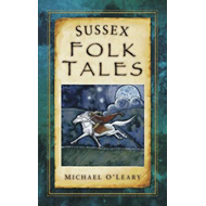 Sussex Folk Tales (BOK)