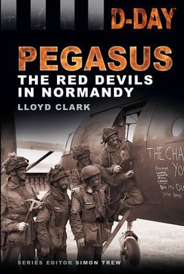 D-Day Landing: The Red Devils in Normandy (BOK)