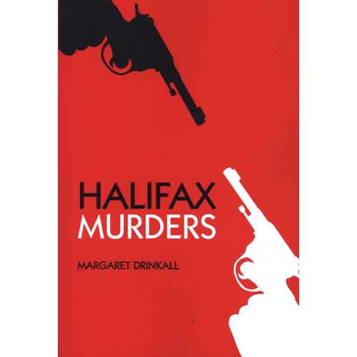 Murder and Crime in Halifax (BOK)
