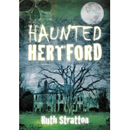 Haunted Hertford (BOK)