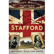 Bloody British History Stafford (BOK)