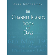 Channel Islands Book of Days (BOK)