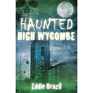 Haunted High Wycombe (BOK)