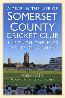 A Year in the Life of Somerset CCC (BOK)