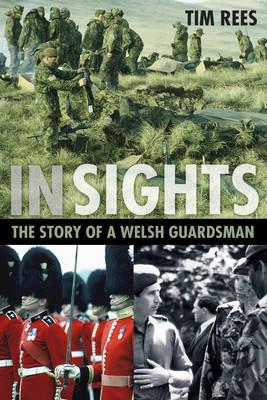 In Sights: The Story of a Welsh Guardsman (BOK)