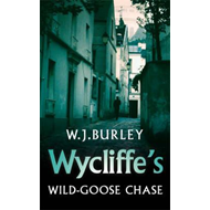 Wycliffe's Wild Goose-chase (BOK)