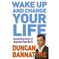 Wake Up and Change Your Life (BOK)