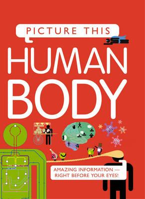 Picture This! Human Body (BOK)