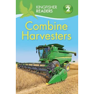 Kingfisher Readers: Combine Harvesters (Level 2 Beginning to (BOK)
