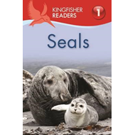 Kingfisher Readers: Seals (BOK)