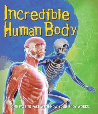 Fast Facts! Incredible Human Body (BOK)