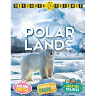 Discover Science: Polar Lands (BOK)