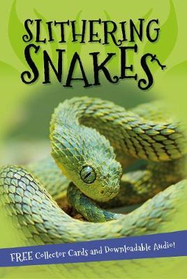 It's all about... Slithering Snakes (BOK)