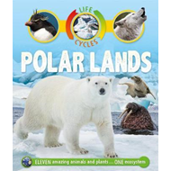 Life Cycles: Polar Lands (BOK)
