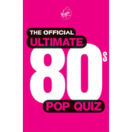 Official Ultimate 80s Pop Quiz (BOK)