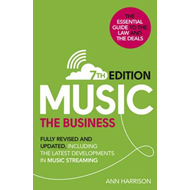 Music: The Business (7th edition) (BOK)