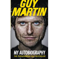 Guy Martin: My Autobiography (BOK)