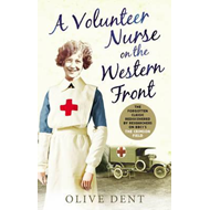 Volunteer Nurse on the Western Front: Memoirs from a WWI Camp Hospital (BOK)