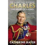 Charles: The Heart of a King (BOK)