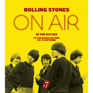 Rolling Stones: On Air in the Sixties (BOK)