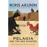 Pelagia And The Red Rooster (BOK)