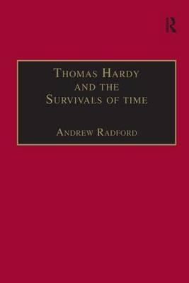 Thomas Hardy and the Survivals of Time (BOK)