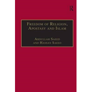 Freedom of Religion, Apostasy and Islam (BOK)