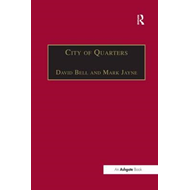 City of Quarters: Urban Villages in the Contemporary City (BOK)