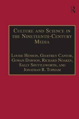 Culture and Science in the Nineteenth-century Media (BOK)
