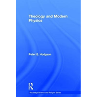 Theology and the New Physics (BOK)