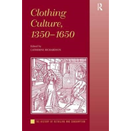 Clothing Culture, 1350-1650 (BOK)