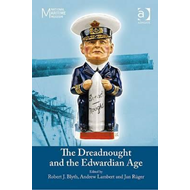 Dreadnought and the Edwardian Age (BOK)