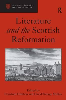 Literature and the Scottish Reformation (BOK)