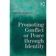 Promoting Conflict or Peace Through Identity (BOK)