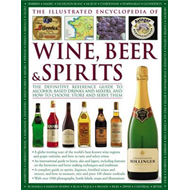 Illustrated Encyclopedia of Wine, Beer and Spirits (BOK)