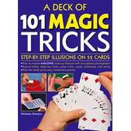 A Deck of 101 Magic Tricks: Step-by-Step Illusions on 52 Cards in a Presentation Tin Box (BOK)