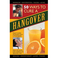 50 Ways to Cure a Hangover (BOK)