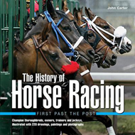 History of Horse Racing: First Past the Post (BOK)