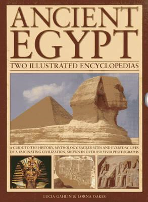 Ancient Egypt: Two Illustrated Encyclopedias (BOK)
