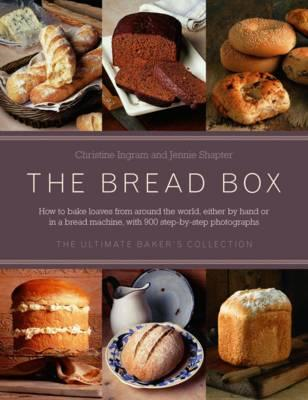 The Bread Box: The Ultimate Baker's Collection (BOK)