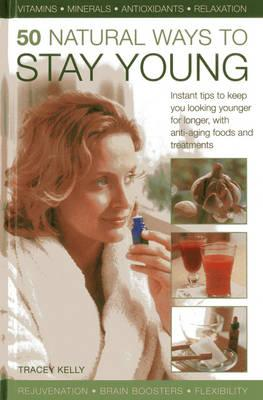50 Natural Ways to Stay Young (BOK)
