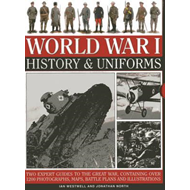 World War I: History & Uniforms (BOK)